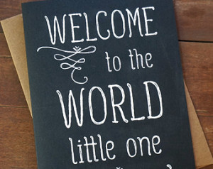 Welcome Newborn Baby Quotes Welcome baby card - baby