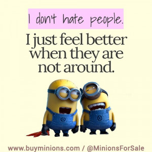 Minions I Hate Quotes Images