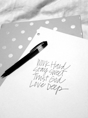 ... Trust, Life Mottos, Favorite Quotes, Prints Work, Stay Sweets, Hard