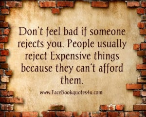 Quotes About Bad Friends Facebook Quotes Dont Feel Bad If Someone ...