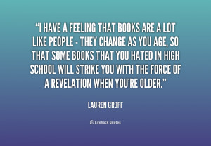 quote-Lauren-Groff-i-have-a-feeling-that-books-are-183591.png