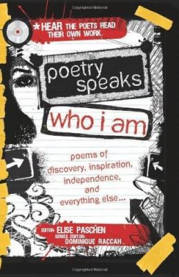 Poetry Speaks Who I Am: Poems of Discovery, Inspiration, Independence ...