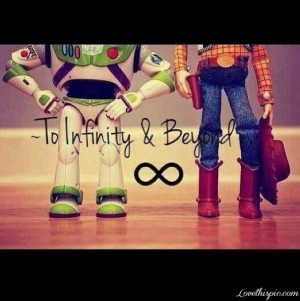 and beyond quotes infinity and beyond quotes previous to infinity and ...