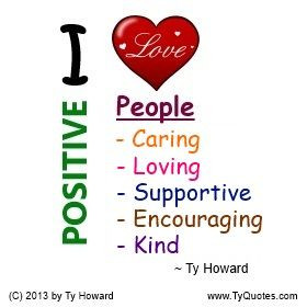 Love Positive People. Workplace quotes. work quotes. work environment ...