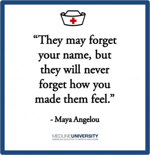 Maya Angelou #Nurses #Nurse #Quotes #MedlineUMaya Angelou, Nursing ...