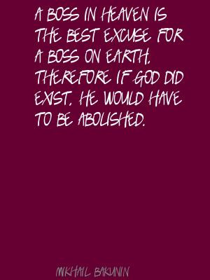 Boss In Heaven Is The Best Excuse