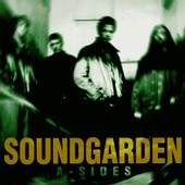 Soundgarden lyrics - A-sides lyrics (1997)