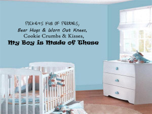 ... Knees, Cookie Crumbs and Kisses, My Boy is Made of These Wall Decal