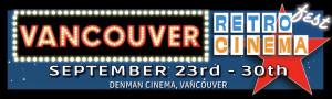 Vancouver Retro Cinema Fest 2012