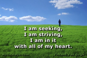 motivational picture of man in meadow with the quote: I am seeking ...