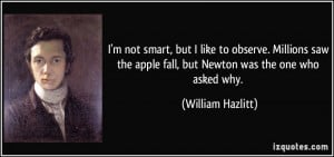 quote-i-m-not-smart-but-i-like-to-observe-millions-saw-the-apple-fall ...