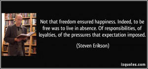 Not that freedom ensured happiness. Indeed, to be free was to live in ...