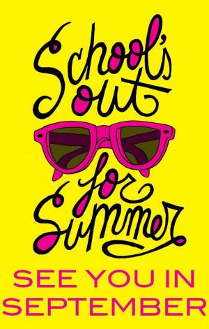 ... Summer, Schoolsout Almost, Summer Fun, Schoolsout Jpg, Quotes Fav