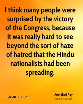sort of haze of hatred that the Hindu nationalists had been spreading