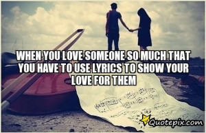 Loving Someone so Much Quotes