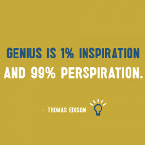 Nice words from Thomas Edison.