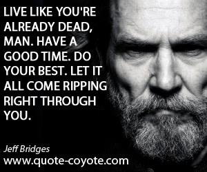 jeff-bridges-life-quotes.jpg