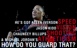 Back > Quotes For > Derrick Rose Basketball Quotes