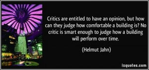 Critics are entitled to have an opinion, but how can they judge how ...