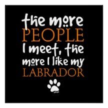 labrador quote that is so true more labrador quotes black labrador 134 ...