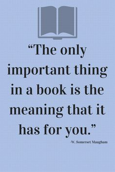 Quote about #books from W. Somerset Maugham