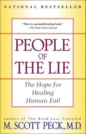 """Start by marking """"People of the Lie: The Hope for Healing Human Evil ..."""