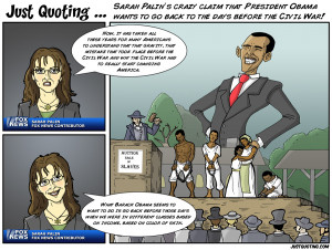 campaign responded by using these crazy quotes in an ad; Sarah Palin ...