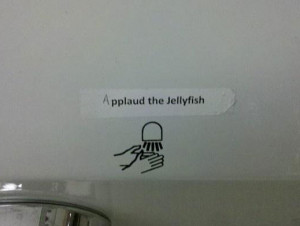 funny hand dryer sign applaud Jellyfish