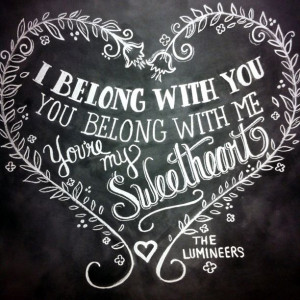 Lumineers Ho Hey quote chalkboard print by Lily & Val @Megan Ward Ward ...