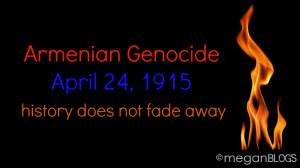 Armenian Genocide: April 24, 1915 ... 99 years of denial is enough ...