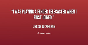 Lindsey Buckingham Quotes