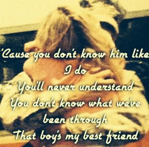 He's my best friend :)