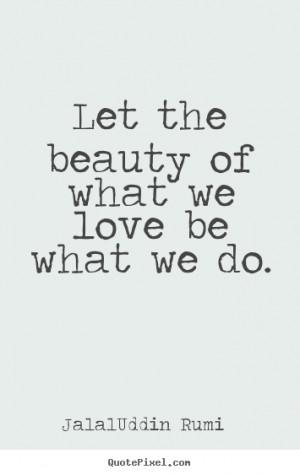 ... rumi more love quotes motivational quotes success quotes inspirational