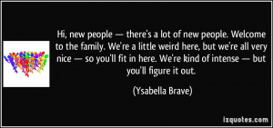 quote-hi-new-people-there-s-a-lot-of-new-people-welcome-to-the-family ...