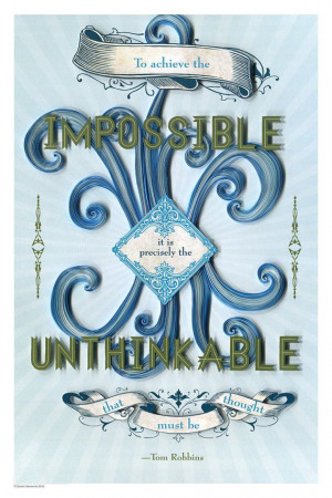 Inspirational quote poster Tom Robbins quote by YakawonisQuilling, $20 ...