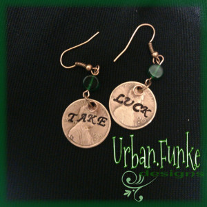 Take Luck Brian Regan Quote Lucky Penny Earrings