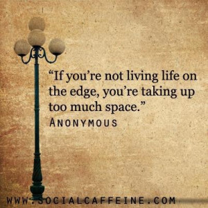 SocialCaffeine Buzzworthy Quote of the Day - Anonymous