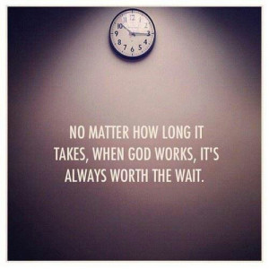 Be Patient & Trust in God's Timing