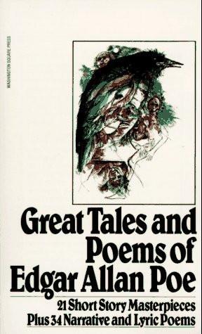 "Start by marking ""Great Tales of Edgar Allan Poe"" as Want to Read:"