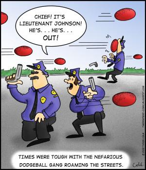 Funny Dodgeball Pictures Dodgeball cops