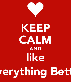 KEEP CALM AND like Girls Make Everything Better Than Boys