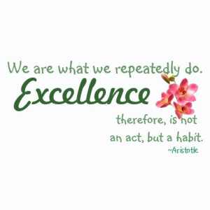 Excellence Quotes By Aristotle
