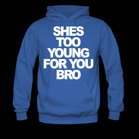 she-s-too-young-for-you-bro-jersey-shore-stayflyclothing-com-185.png