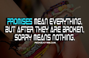 Quotes on Keeping Your Promise http://weheartit.com/entry/36533609