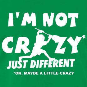 Design ~ 'I'm Not Crazy' Lacrosse Goalie Men's 3XL and 4XL T-Shirt