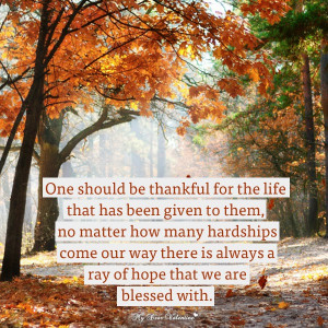 Thankful For Life Thanksgiving Day Picture Quotes
