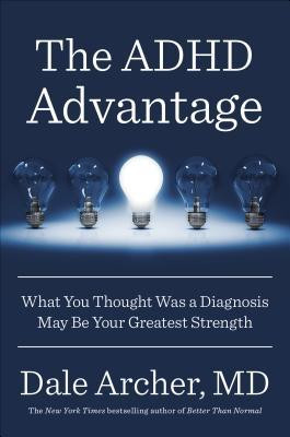 Jennifer Parks's Reviews > The ADHD Advantage: What You Thought Was a ...