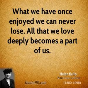 Helen Keller Love Quotes | QuoteHD