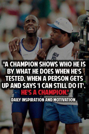 Quote: He's a Champion!