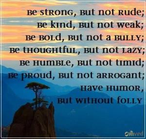 ... , proud, have humor. - Jim Rohn #quote #inspirational #leadership